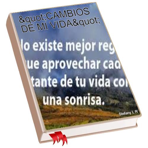 CAMBIOS DE MI VIDA