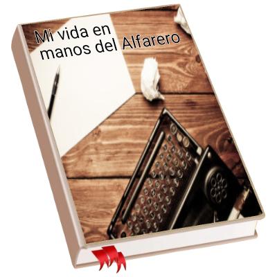 Mi vida en manos del Alfarero