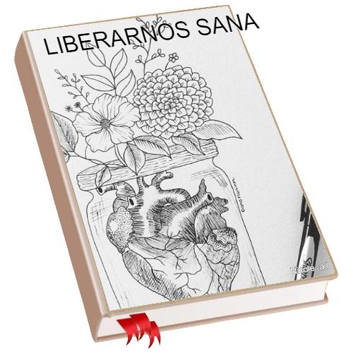 LIBERARNOS SANA