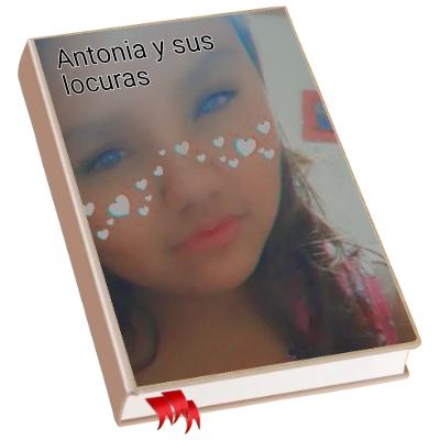Antonia y sus locuras