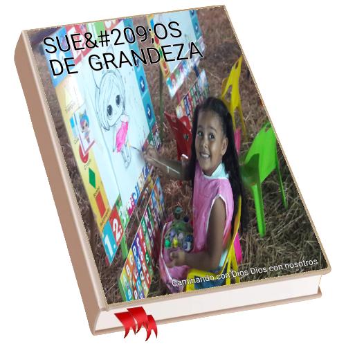 SUEÑOS DE GRANDEZA