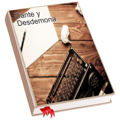 Dante y Desdemona