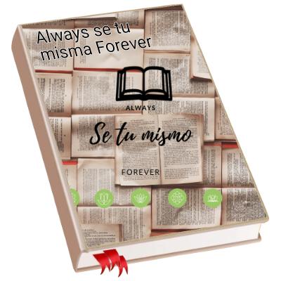Always se tu misma Forever