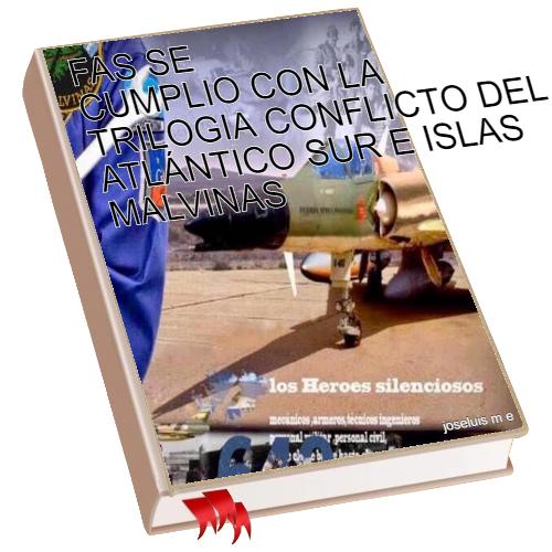 FAS SE CUMPLIO CON LA TRILOGIA CONFLICTO DEL ATLÁNTICO SUR E ISLAS MALVINAS