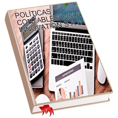 POLÍTICAS CONTABLES GISUL INNOVATION SAS