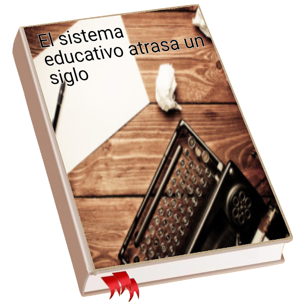 El sistema educativo atrasa un siglo